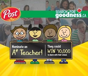 Post Foods SearchforGoodness.ca Contest eacher Edition