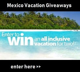 Mexico Vacation Contest: Win All-inclusive Trips to Mexico