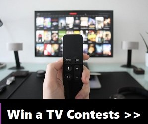 Win a TV Contests for Canada & US