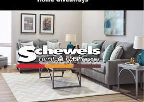 Schewels Home Sweepstakes: Win $25K October Giveaway