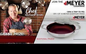Meyer Canada Contest: Win Trip to PEI, Meyer Cookware & More