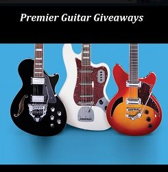 Premier Guitar Sweepstakes Guitar Giveaways at www.premierguitar.com