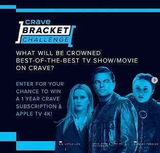 Crave Canada Instagram  Bracket Challenge Contest win APple TV and free Crave subscription