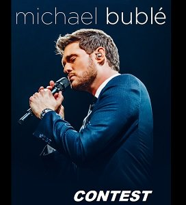 Michael Buble Contests for Canada, Free Concert Ticket Giveaways.
