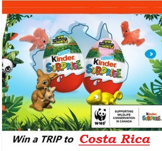 Kinder Surprise Contest: Win Trip to Costa Rica & Instant Prizes
